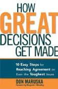 book covers how great decisions get made