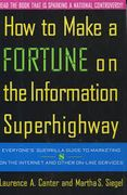 book covers how to make a fortune on the information superhighway