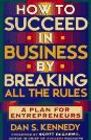 book covers how to succeed in business by breaking all the rules