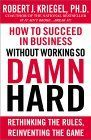 book covers how to succeed in business without working so damn hard