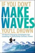 book covers if you dont make waves youll drown
