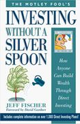 book covers investing without a silver spoon