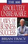 book covers the 100 absolutely unbreakable laws of business success