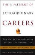 book covers the 5 patterns of extraordinary careers