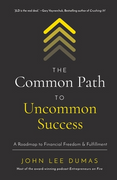 book covers the common path to uncommon success
