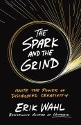 book covers the spark and the grind